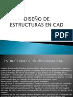 DISEÑO DE ESTRUCTURAS EN CAD