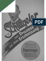 Sengstock Und Fassbender Und Roggendorff - Albert Leo Schlageter - Sein Prozess Und Seine Erschiessung (1933, 71 S., Scan, Fraktur)