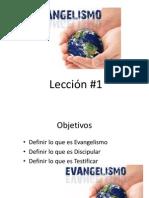 Leccion #1 Evangelizar Vrs. Discipular