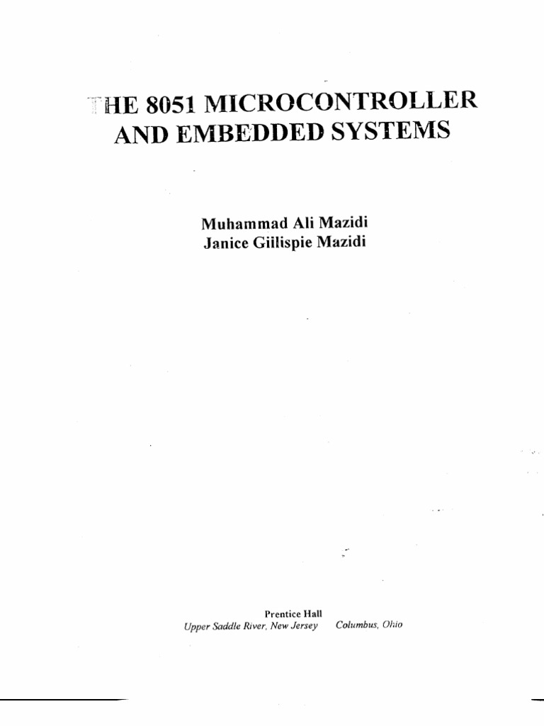 The 8051 Microcontroller and Embedded Systems Second Edition Muhammad Ali  Mazidi Janice Gillispie Mazidi Rolin D. McKinlay