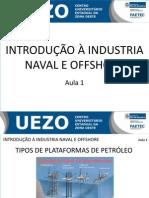 Aula 1 Introdução indústria naval e offshore