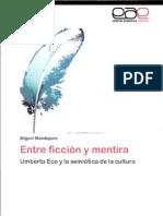 Mandujano, M. Entre Ficcion y Mentira Umberto Eco y La Semiotica de La Cultura