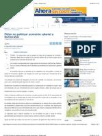 2012-08-22Piden no politizar aumento salarial a burócratas -El Mexicano