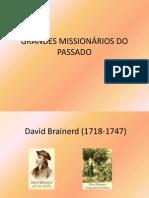 GRANDES MISSIONÁRIOS DO PASSADO
