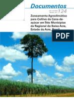 Zoneamento Agroclimático para Cultivo da Cana-de-açúcar em Três Municípios da Regional do Baixo Acre, Estado do Acre, Brasil
