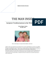 The Man Inside. Incipient Totalitarianism in the Western World
