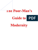 The Poor Mans Guide to Modernity
