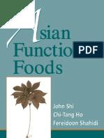 Asian Functional Foods - Shi, Ho, Shahidi