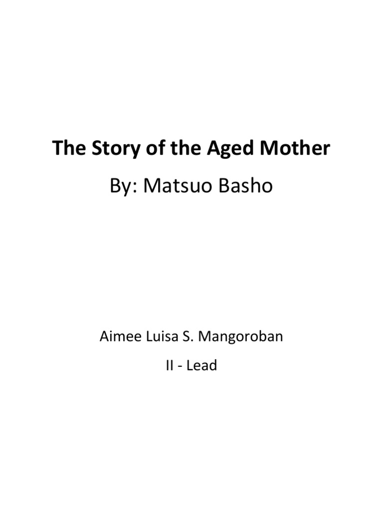 setting of the story of the aged mother