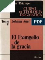 Auer Johann - El Evangelio de La Gracia