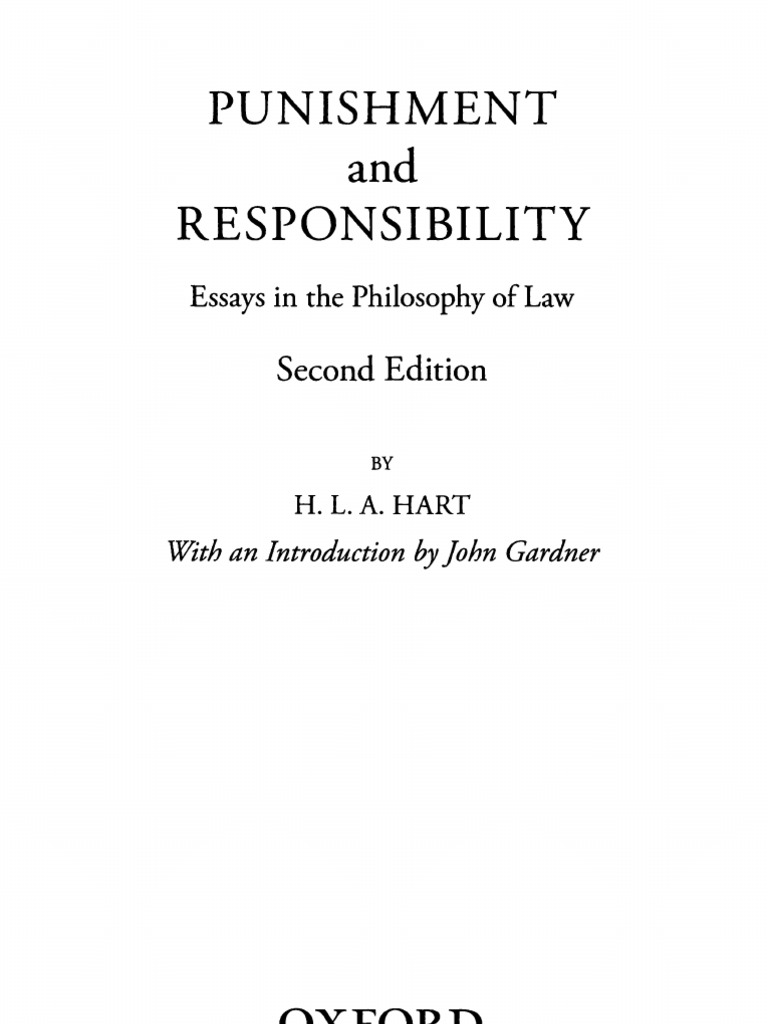punishment and responsibility essays in the philosophy of law punishment and responsibility essays in the philosophy of law h l a hart punishments utilitarianism
