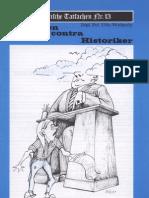 Historische Tatsachen - Nr. 13 - Udo Walendy - Behoerden Contra Historiker (1982, 40 S., Scan-Text)