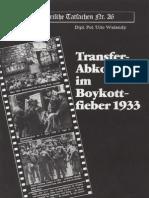 Historische Tatsachen - Nr. 26 - Udo Walendy - Transfer-Abkommen Im Boykott-Fieber 1933 (1985, 40 S., Scan)