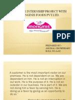 SUMMER INTERNSHIP PROJECT WITH MONGINIS FOODS PVT.LTD