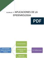Usos y Aplicaciones de La Epidemiologia