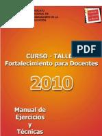 Manual y Ejercicios Curso Taller Fortalecimiento Para Docentes 2010