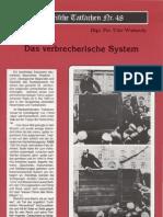 Historische Tatsachen - Nr. 48 - Udo Walendy - Das Verbrecherische System (1991, 40 S., Scan)