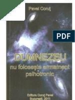 Pavel Corut - Dumnezeu nu foloseste armament psihotronic