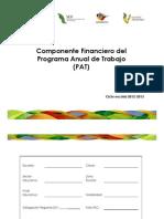 4 Componente Financiero PAT 2012-2013