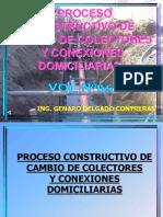 VOL. 05 PROCESO CONSTRUCTIVO de Cambio de Colectores y Conexiones Domiciliarias.