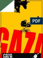 GAZA, They Did It Again