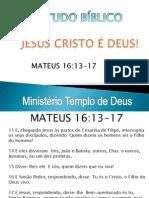 JESUS CRISTO É DEUS