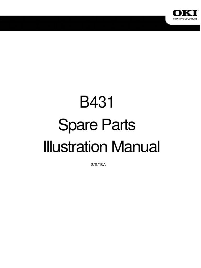 oki b431 spare parts catalog rh scribd com oki b431 maintenance manual okidata b431dn service manual