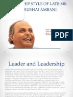 Leadership Style of Late Mr Ambani