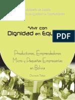 Vivir con dignidad en Equidad. Productoras, Emprendedoras, Micro y Pequeñas Empresarias en Bolivia