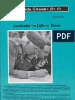 Historische Tatsachen - Nr. 83 - Siegfried Egel - Auslaender Im Dritten Reich (2002, 40 S., Scan)