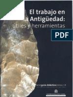 El Trabajo en La Antiguedad Utiles y Herramientas Serie Guias Didacticas Del Museo Arqueologico Nacional 6