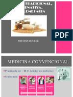 Medicina Tradicional, Alternativa, Complemestaria