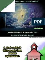 Lección 08 - La Iglesia como Agente de Cristo