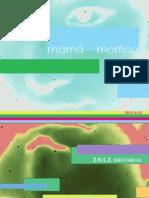 Mama Morfina Eros Alesi