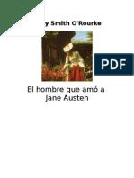 Smith O'Rourke Sally - El Hombre Que Amo a Jane Austen