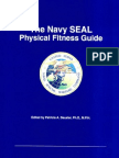 The Navy SEAL Physical Fitness Guide by Patricia A. Deuster, Ph.D. M.P.H