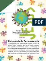 Catequesis de Perseverancia - 1ra Edición