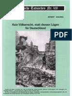 Historische Tatsachen - Nr. 108 - Anthony Schlingel - Kein Voelkerrecht, Statt Dessen Luegen Fuer Deutschland - (2009, 44 S., Bild)