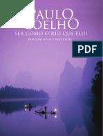 Ser Como o Rio Que Flui PAULO COELHO