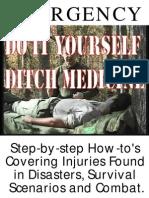 89066995 Emergency Do It Yourself Ditch Medicine