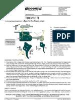 RAPIDID TRIGGER Standard Sporter Trigger for the Rapid Range