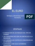 EL EURO ventajas y desventajas
