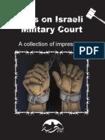 Eyes on Israeli Military Court- Impressions