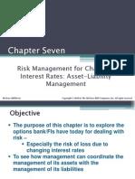 Risk Management for Changing Interest Rates Asset-Liability Management
