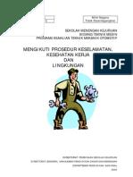 Pelaksanaan Prosedur Keselamatan Kesehatan Kerja & Lingkungan