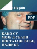 Milan Purić - Kako su moje ljubavi postajale veće, najveće