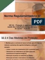 Norma Regulamentadora 32 - Apresentação 02