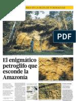 El enigmático petroglifo que esconde la Amazonía