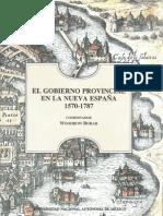 El gobierno provincial en la Nueva España 1570-1787 - Woodrow Borah