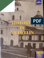 Jorge Orlando Melo (ed.) - Historia de Medellín. T. 1